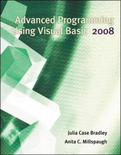 Advanced Programming Using Visual Basic 2008 by Career Education