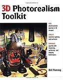 3D Photorealism Toolkit, Bill Fleming, 0471253464