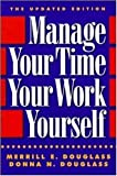 img - for Manage Your Time, Your Work, Yourself book / textbook / text book