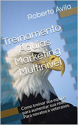 Treinamento Águias Marketing Multinível