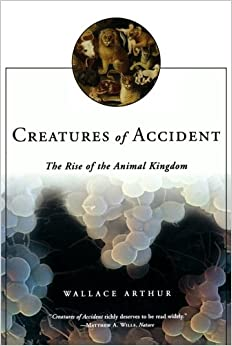 Book Creatures of Accident: The Rise of the Animal Kingdom