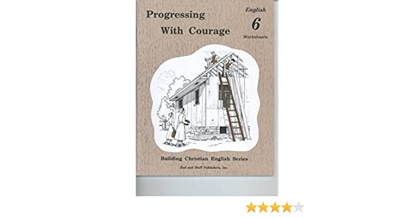 Progressing with Courage English 6 Worksheets (Building Christian ...