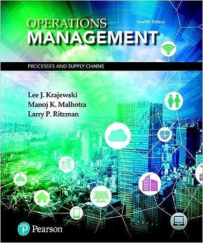 Operations Management: Processes and Supply Chains by Krajewski/Malhotra