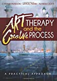 img - for Art Therapy and the Creative Process: A Practical Approach book / textbook / text book