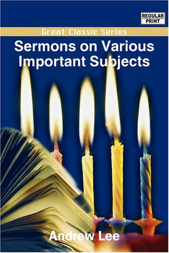 Sermons on Various Important Subjects PDF