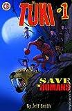 Tuki Save the Humans, No. 1
