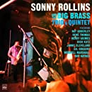 Sonny Rollins and The Big Brass, Trio & Quintet