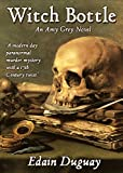 Witch Bottle (The Amy Grey Novels Book 1)