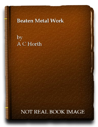 Beaten Metal Work (Pitman's Craft-For-All Series)
