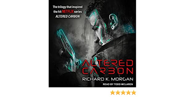 Altered Carbon (Kovacs): Amazon.es: Morgan, Richard K., Mclaren ...