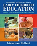 img - for Foundations and Best Practices in Early Childhood Education: History, Theories, and Approaches to Learning with Enhanced Pearson eText -- Access Card Package (3rd Edition) book / textbook / text book