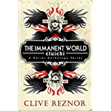 The Immanent World: Cluichi: A Horror Anthology Series