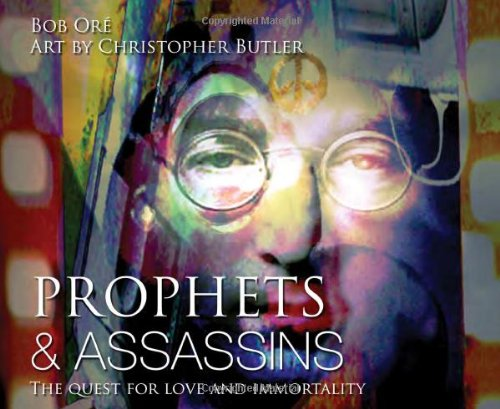 Prophets & Assassins: The Quest for Love and Immortality
