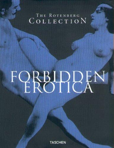 The Rotenberg Collection : Forbidden Erotica by Taschen