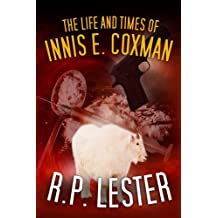 The Life and Times of Innis E. Coxman
