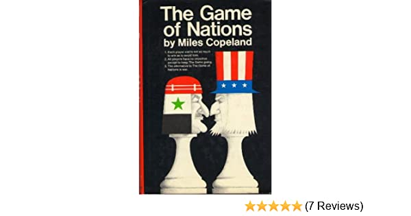 The Game of Nations: The Amorality of Power Politics: Miles