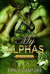 My Alphas: Part Four (Ménage BBW Paranormal Werewolf Romance)