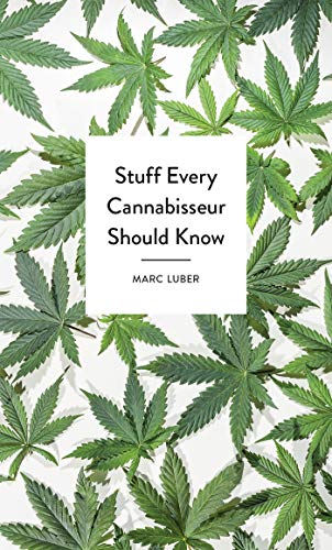 Stuff Every Cannabisseur Should Know (Stuff You Should Know)