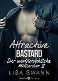 attractive bastard 2 der unwiderstehliche milliard?r german edition