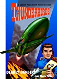 Deadly Danger (Thunderbirds)