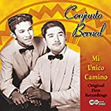 Mi Unico Camino by CONJUNTO BERNAL (2007-06-26)