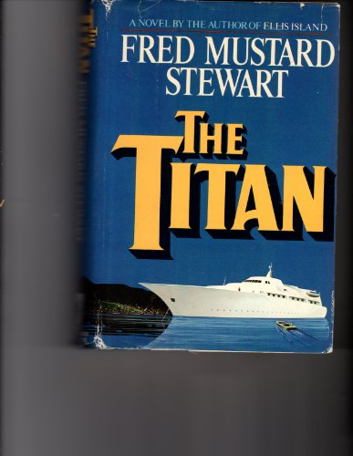 The Titan by Fred Mustard Stewart