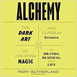 Alchemy: The Dark Art and Curious Science of Creating