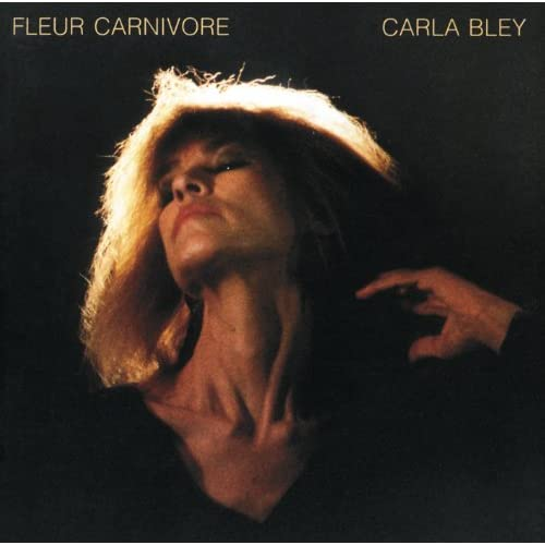 Amazon.com: Fleur Carnivore: Carla Bley: MP3 Downloads