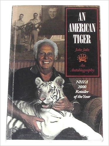An American Tiger Autobiography Jake Jabs Amazon Books