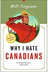 Why I Hate Canadians Paperback