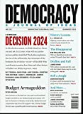 img - for Democracy - A Journal of Ideas - Special Issue - A Symposium, Decision 2024 - Summer 2012 - No. 25 book / textbook / text book