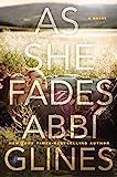 As She Fades: A Novel