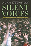 Silent Voices: Public Opinion and Political Participation in America