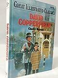 David Copperfield (Great Illustrated Classics)