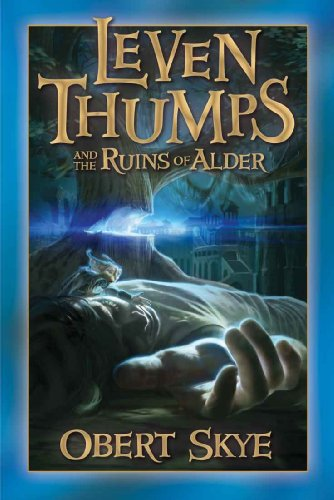 (Leven Thumps and the Ruins of Alder)