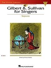 Gilbert & Sullivan for Singers: The Vocal Library Soprano (Paperback)