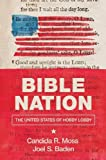 Bible Nation: The United States of Hobby Lobby offers