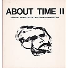 About Time II, a Second Anthology of California Prison Writing