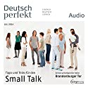 Deutsch perfekt Audio - Small Talk. 7/2014 Audiobook by  div. Narrated by  div.