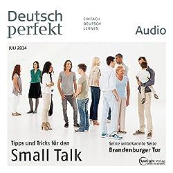 Deutsch perfekt Audio - Small Talk. 7/2014