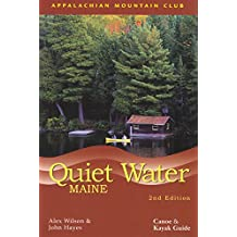 Quiet Water Maine, 2nd: Canoe and Kayak Guide