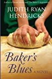 Baker's Blues (The Bread Alone Series) (Volume 3)