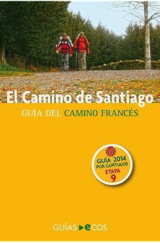 Descargar gratis El Camino De Santiago. Etapa 9. De Nájera A Santo Domingo De La Calzada de Sergi Ramis Vendrell