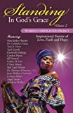img - for Standing in God's Grace: Women's Compilation Project, Volume 2 book / textbook / text book