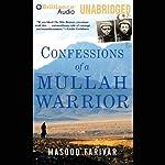 Confessions of a Mullah Warrior | Masood Farivar