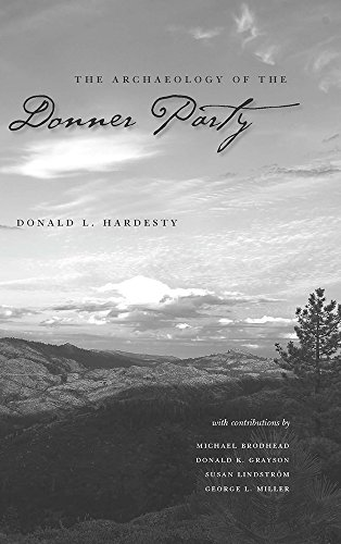 The Archaeology Of The Donner Party (Shepperson Series in History Humanities)