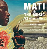 Mati and the Music: 52 Record Covers 1955-2005, Serge Bramly, 849248019X