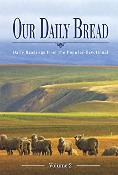Our Daily Bread - Great Is Thy Faithfulness: Daily Readings from the Popular Devotional by [Our Daily Bread Ministries]