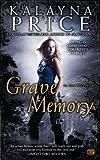 Grave Memory: An Alex Craft Novel (Alex Craft Series Book 3)