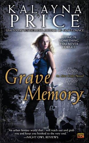 Grave Memory: An Alex Craft Novel (Alex Craft Series Book -